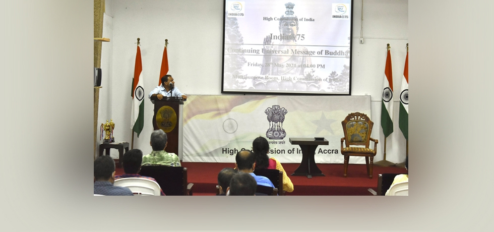 Addressing 'India@75: Continuing Universal Message of Buddha' on Buddha Purnima High Commissioner urged audiences to follow Buddha's message for Compassion & Reason for world Peace & Prosperity.